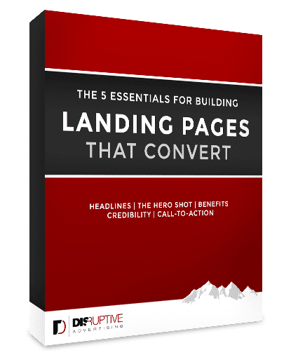 eBook Essentials For Building Landing Pages That Convert - Disruptive Advertising