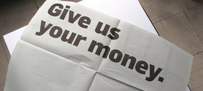 Give us your money | Disruptive Advertising