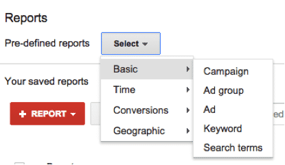 Predefined AdWords Reports   Disruptive Advertising
