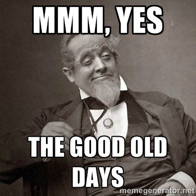 good-old-days