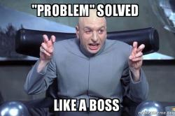 problem-solved-like-a-boss