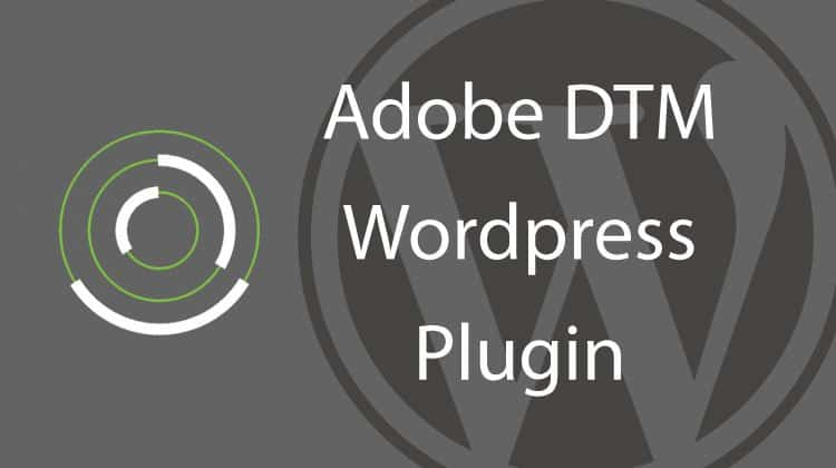 adobe dtm wordpress plugin