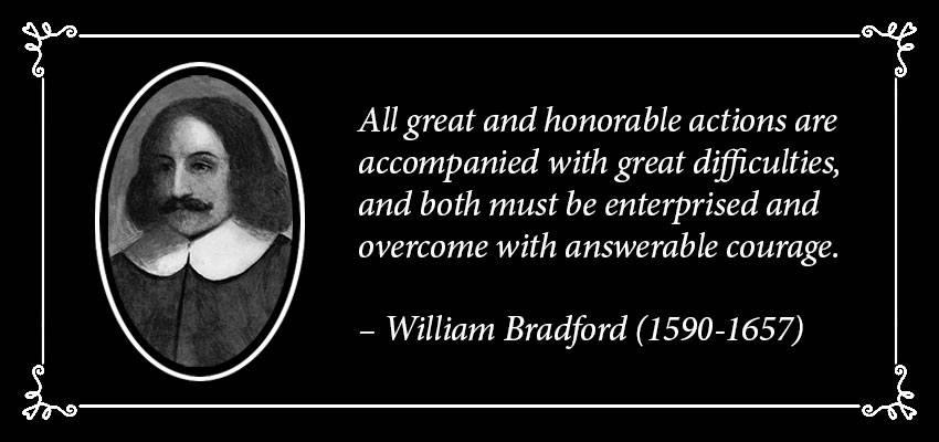 William Bradford Quote   Disruptive Advertising